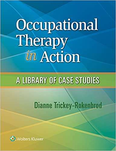 Occupational Therapy In Action: A Library Of Case Studies textbook cover