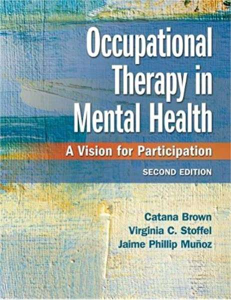 Occupational Therapy in Mental Health, 2nd edition textbook cover