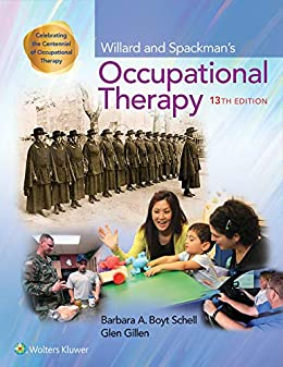 Willard And Spackman's Occupational Therapy, 13th edition textbook cover